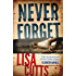 Never Forget (DC Nina Foster Book 1)