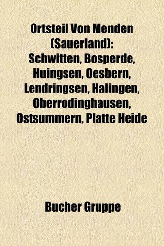 Ortsteil Von Menden (Sauerland): Schwitten, Bsperde, Hingsen, Oesbern, Lendringsen, Halingen, Oberrdinghausen, Ostsmmern, Platte Heide