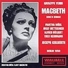 Macbeth: Mödl-Metternich-Hülgert Berlin