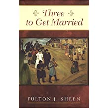 Three to Get Married.