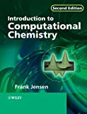 Introduction to Computational Chemistry: Second Edition