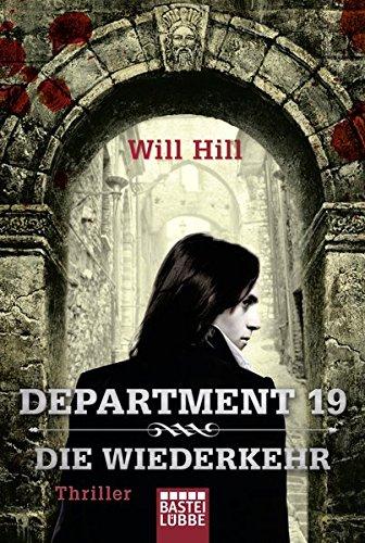 Buchseite und Rezensionen zu 'Department 19 - Die Wiederkehr: Roman' von Will Hill