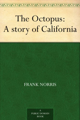 The Octopus : A story of California (English Edition) eBook: Frank ...