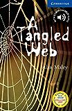 A Tangled Web Level 5 (Cambridge English Readers)