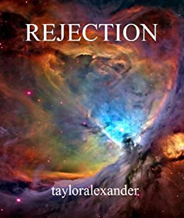 Rejection (The Rowdizian Chronicles Book 1)