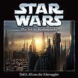 Star Wars - Staffel 3 - Das Letzte Kommando - Teil 2: Allianz Der Schmuggler