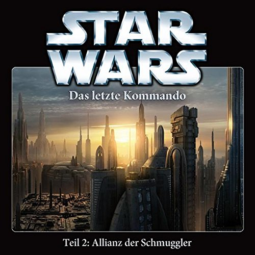 star-wars-das-letzte-kommando-teil-2-allianz-der-schmuggler