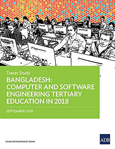 Bangladesh: Computer and Software Engineering Tertiary Education in 2018 - Tracer Study