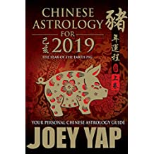 Chinese Astrology for 2019 (English Edition)