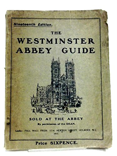 The Westminster Abbey Guide.