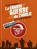 La grande guerre de Charlie, Tome 7 : La Grande Mutinerie