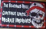 Piraten Totenkopf und gekreuzten Knochen 5'x3' Flagge–Die schlägereien fortgesetzt werden, bis der Moral verbessert.