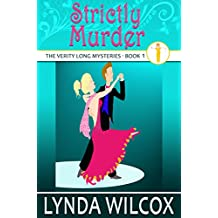 Strictly Murder (The Verity Long Mysteries Book 1)
