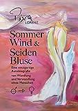 Sommerwind und Seidenbluse: Autobiografie