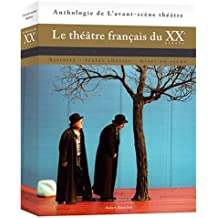 Le théâtre français du XXe siècle : Histoire, textes choisis, mises en scène