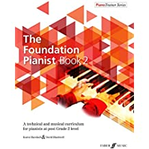 The Foundation Pianist Book 2 [Piano Trainer Series]