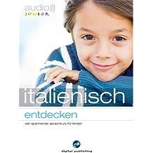 Audio Italienisch entdecken. Der spannende Sprachkurs für Kinder