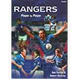 Glasgow Rangers: Player by Player