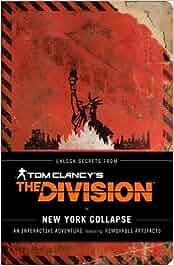 Tom Clancy's The Division: New York Collapse: A Survival Guide to Urban Disaster(Englisch)Taschenbuch– 8. März 2016
