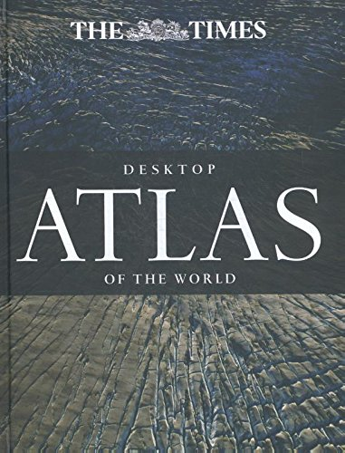 The Times Desktop Atlas of the World (World Atlas)