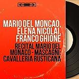 Récital Mario Del Monaco - Mascagni: Cavalleria rusticana (Mono Version)