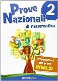 Prove nazionali di matematica. Prepariamoci alle prove INVALSI: 2