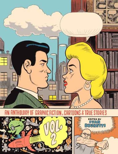 An Anthology of Graphic Fiction, Cartoons, and True Stories: Volume 2: v .2 (Anthology of Graphic Fiction, Cartoons, & True Stories)