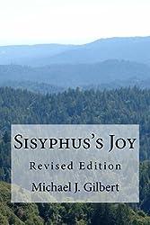 Sisyphus's Joy: Revised Edition