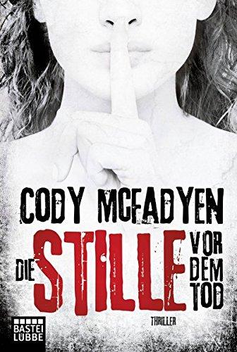 Buchcover Die Stille vor dem Tod: Thriller . (Smoky Barrett, Band 5)