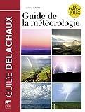 Guide de la météorologie 14e édition revue et augmentée