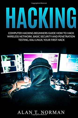 hacking-computer-hacking-beginners-guide-how-to-hack-wireless-network-basic-security-and-penetration