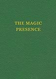 VOL 2 - The Magic Presence (Saint Germain Series) (English Edition)