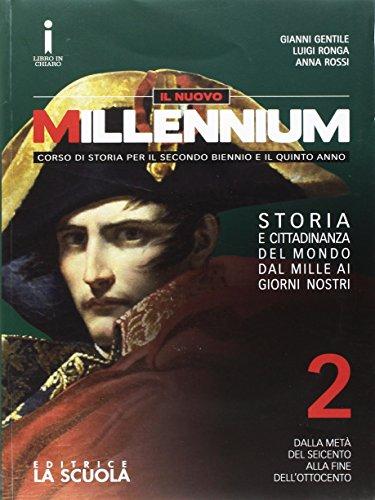 Il nuovo Millennium. Con e-book. Con espansione online. Per le Scuole superiori. Con DVD-ROM: 2