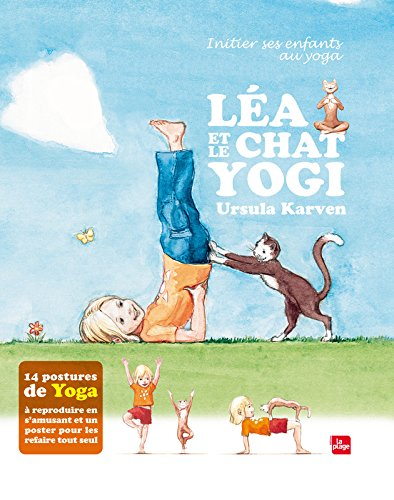Léa et le chat yogi par Ursula Karven