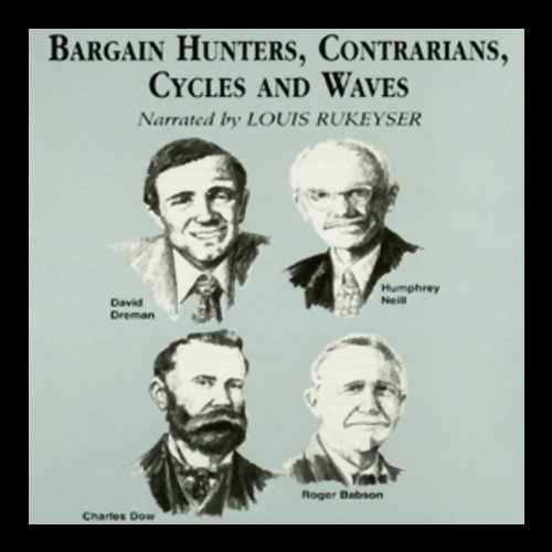 Bargain Hunters, Contrarians, Cycles, and Waves  Audiolibri