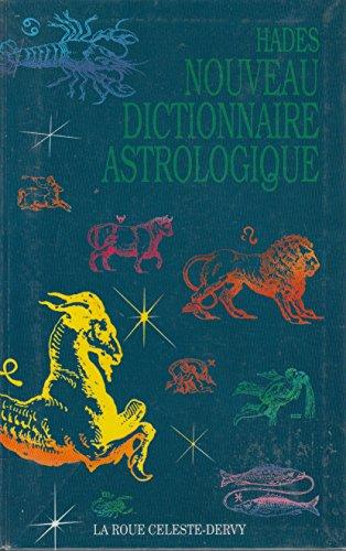 Nouveau dictionnaire astrologique