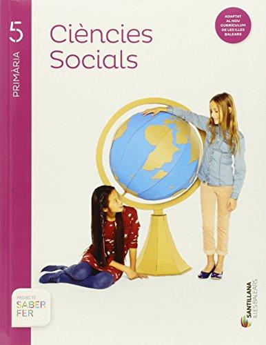 CIENCIES SOCIALS + ATLAS 5 PRIMARIA SABER FER - 9788468092751 por Varios autores