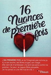16 nuances de première fois par Séverine Vidal