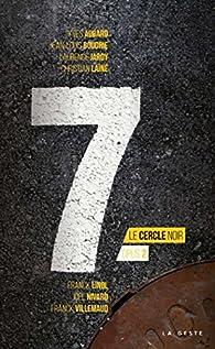 7 : Le Cercle Noir, opus 2  par Yves Aubard