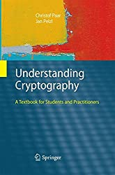 Understanding Cryptography: A Textbook for Students and Practitioners by Christof Paar (2014-11-08)