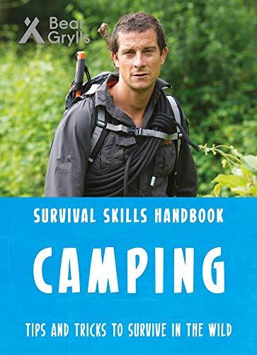 Bear Grylls Survival Skills Handbook: Camping por Bear Grylls