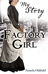 Factory Girl (My Story)