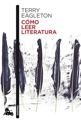 Cómo leer literatura (Contemporánea) por Terry Eagleton