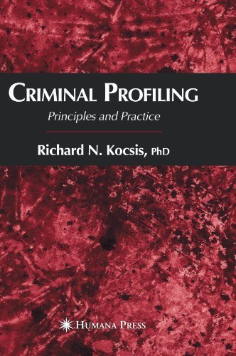 Criminal Profiling: Principles and Practice by Richard N. Kocsis (2010-11-05)