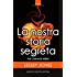La nostra storia segreta (The Carnage Series Vol. 1)
