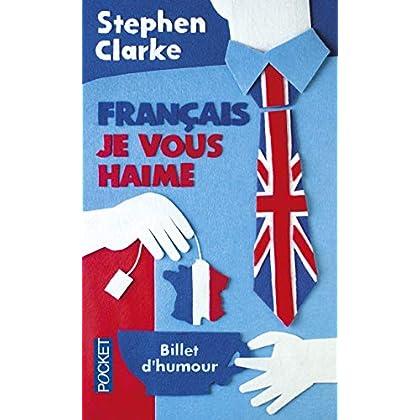 Français, je vous haime