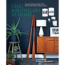Chic Boutiques at Home: Interiors Inspiration and Expert Advice from Creative Online Sellers