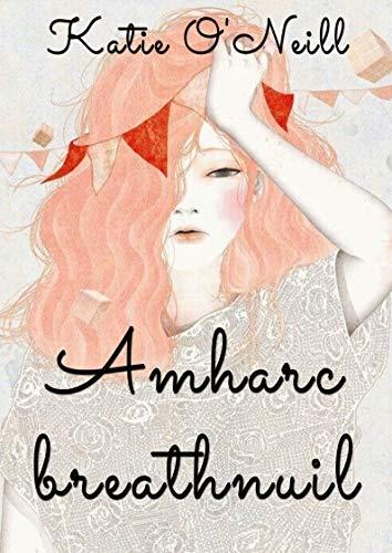 Amharc breathnuil (Irish Edition) por Katie O'Neill