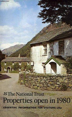 THE NATIONAL TRUST PROPERTIES OPEN IN 1980