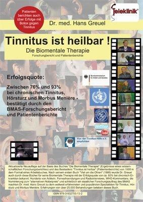 Tinnitus ist heilbar !: Die Biomentale Therapie - Forschungsbericht und Patientenberichte von Hans Greuel (Ungekürzte Ausgabe, 1. Januar 2010) Broschiert